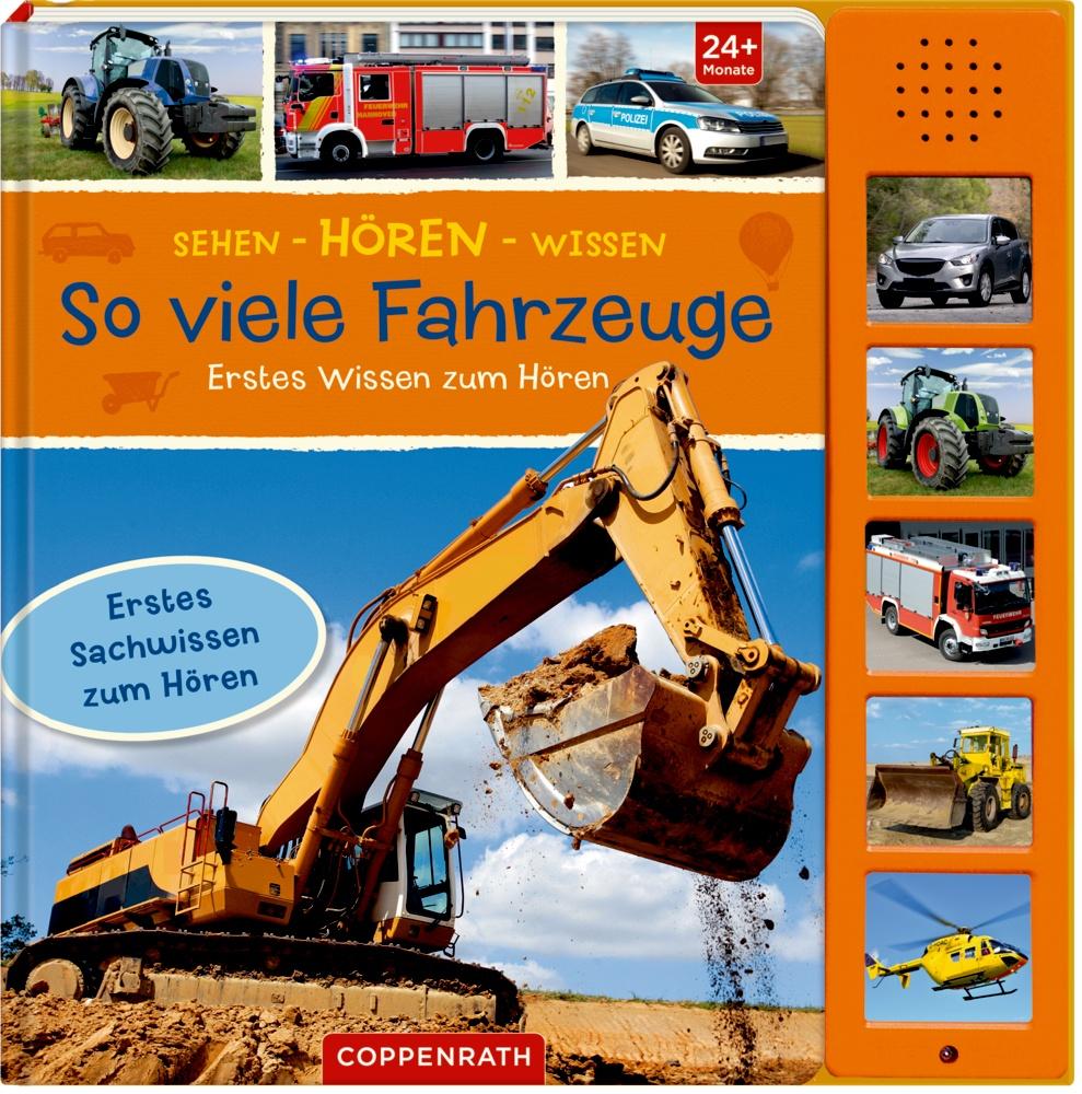 Coppenrath Sehen - Hören - Wissen: So viele Fahrzeuge   Bilderbücher - Jetzt online kaufen